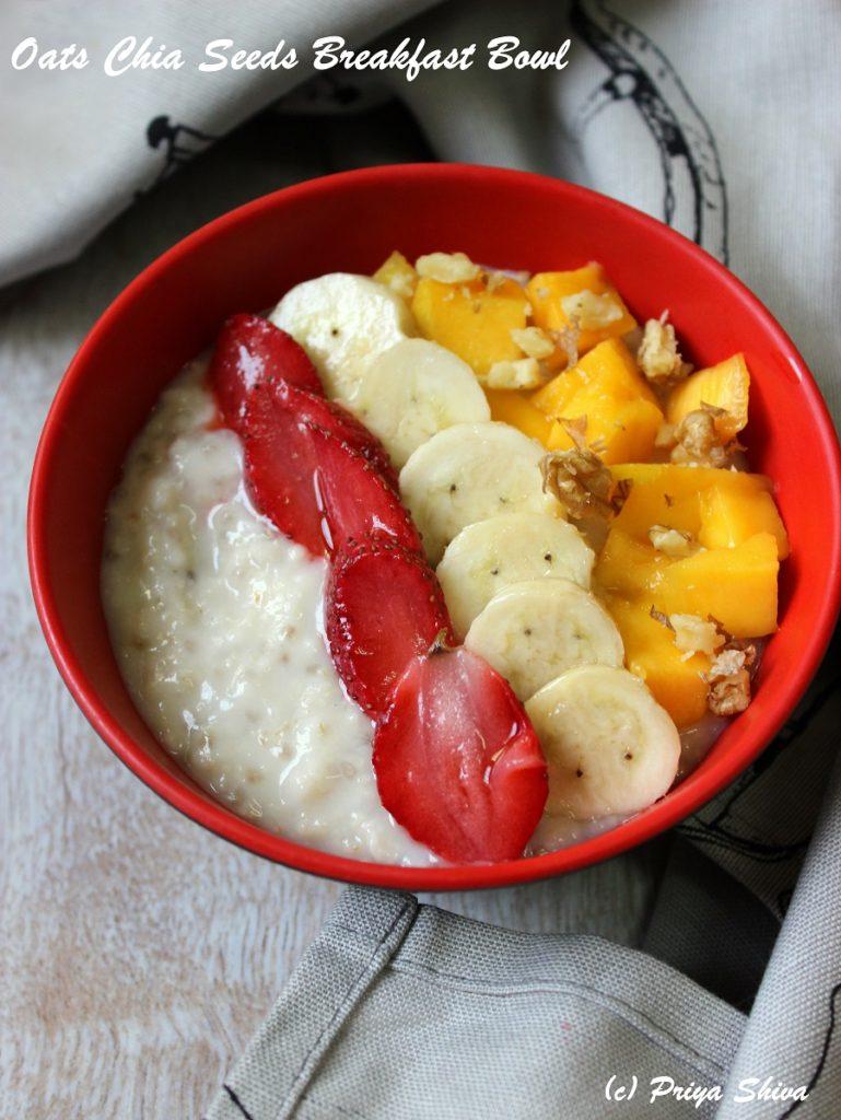 Oats Chia Seeds Breakfast Bowl